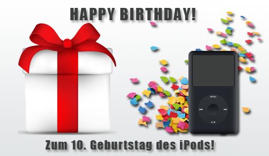 Ehrentag einer Ikone: Der iPod wird zehn Jahre alt!
